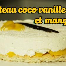 gateau coco vanille mangue hervé cuisine